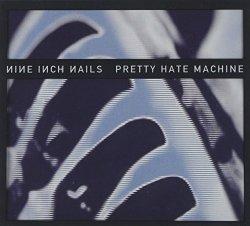 Pretty Hate Machine width=