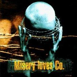 Misery Loves Co. width=