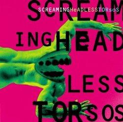Screaming Headless Torsos width=